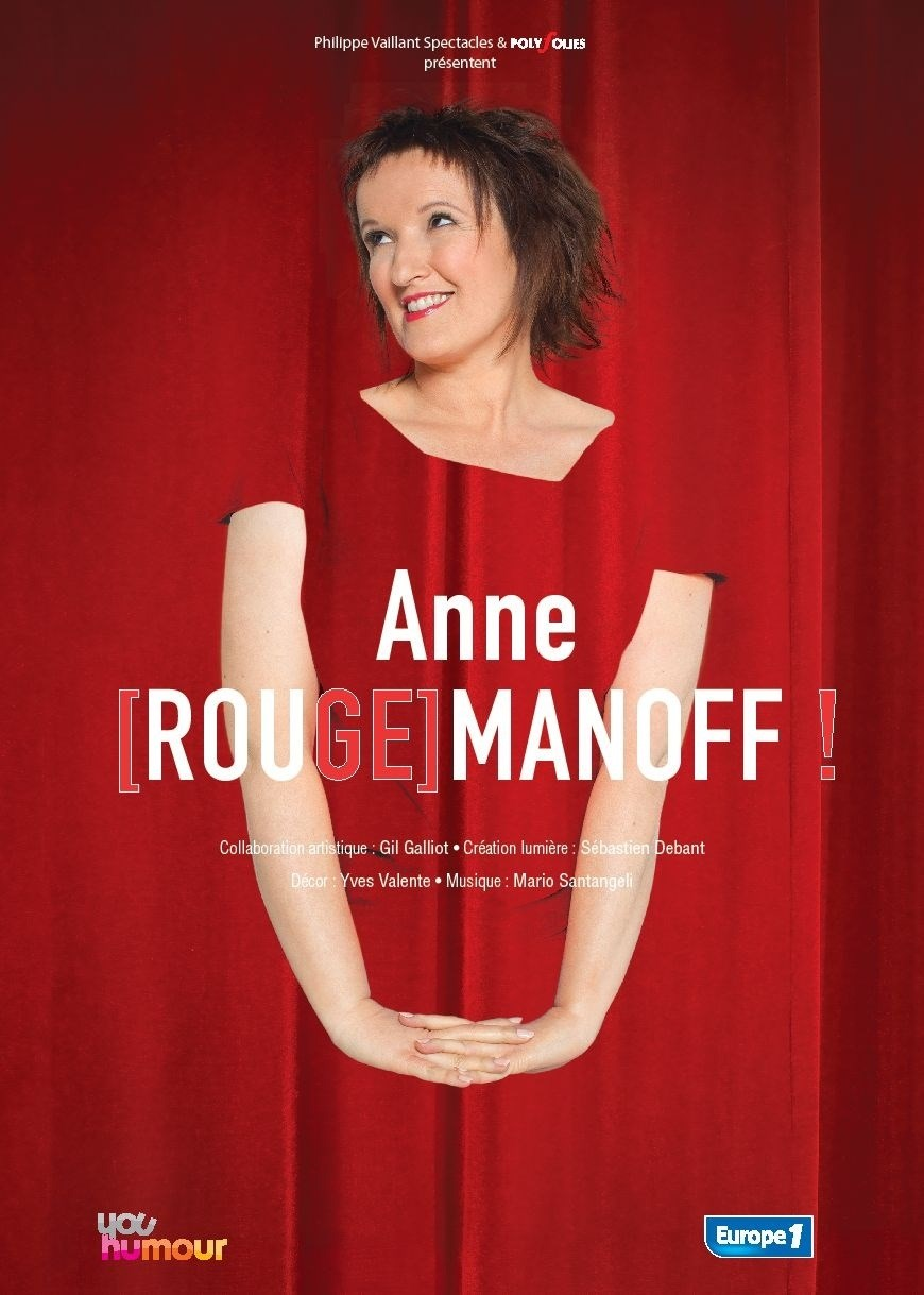Anne Roumanoff : Anne [Rouge] manoff Angers