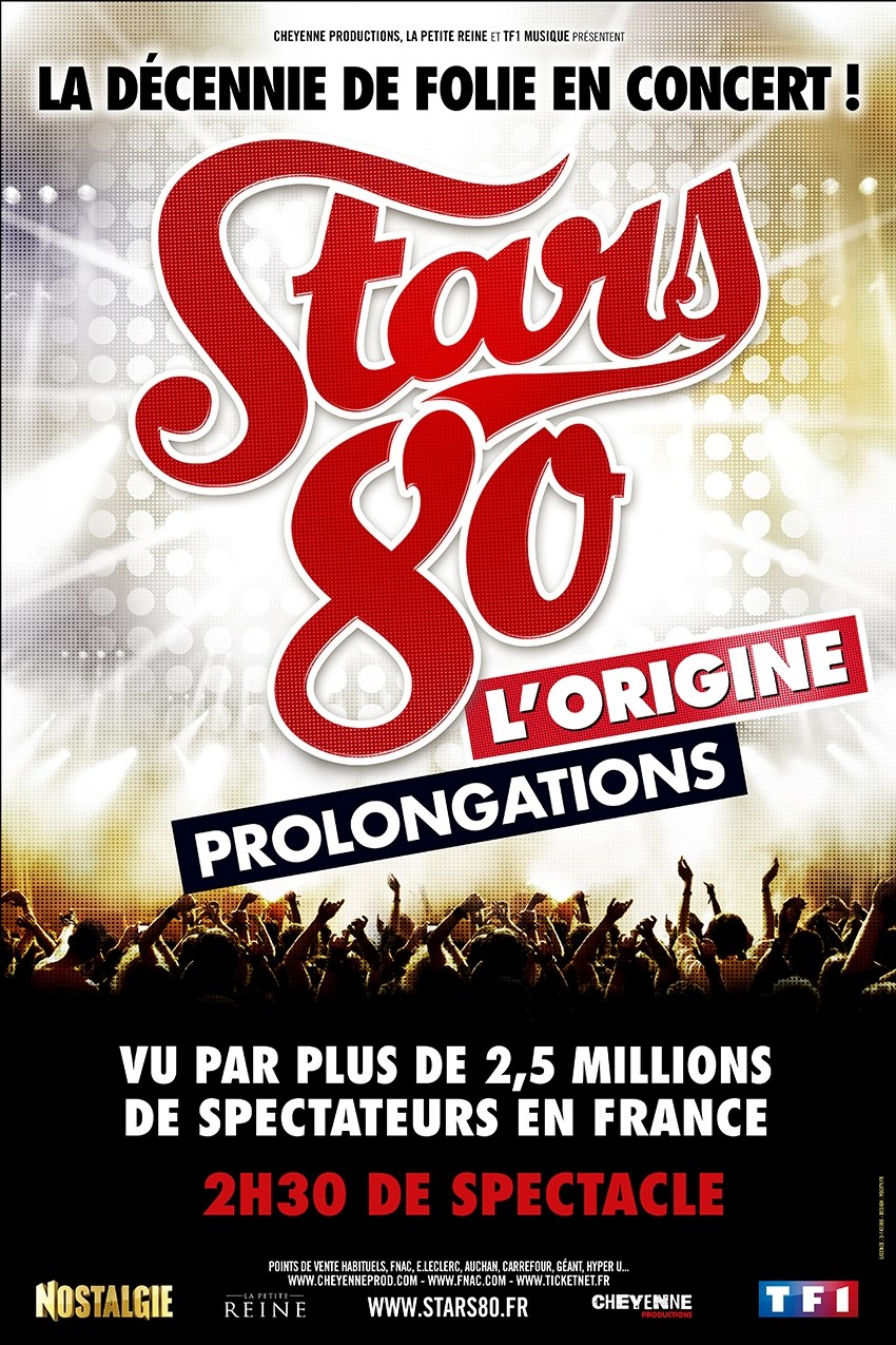 Stars 80 : l'Origine les prolongations Saint-Herblain