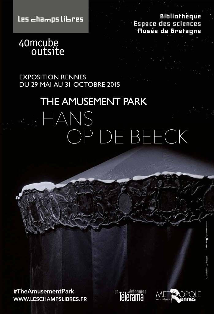 The Amusement Park - Hans Op de Beeck Les Champs Libres