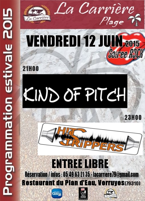 Kind Of Pitch et Hit Strippers. Verruyes