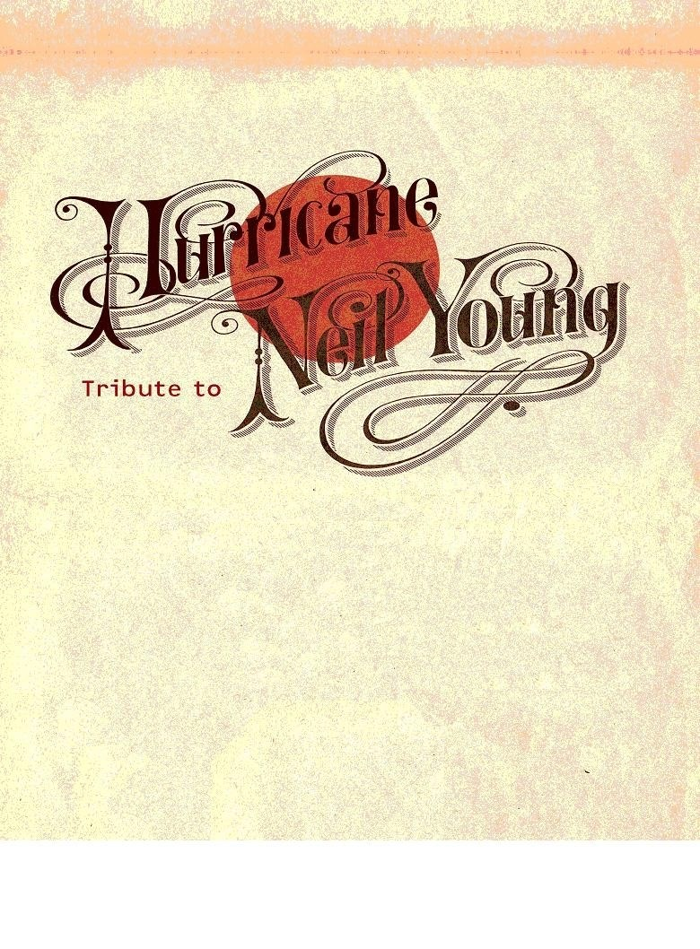 Hurricane tribute to Neil Young