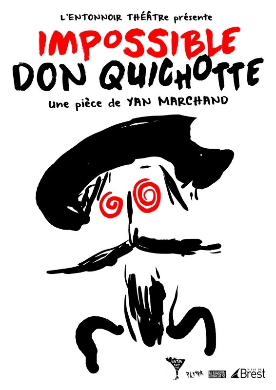 Impossible Don Quichotte de Yan Marchand par l'Entonnoir Théâtre