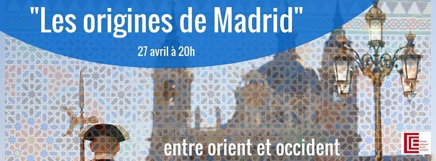 Entre Orient et Occident les origines de Madrid Nantes