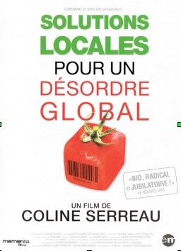 Film de Coline Serreau Solutions locales pour un désordre global Paimpol
