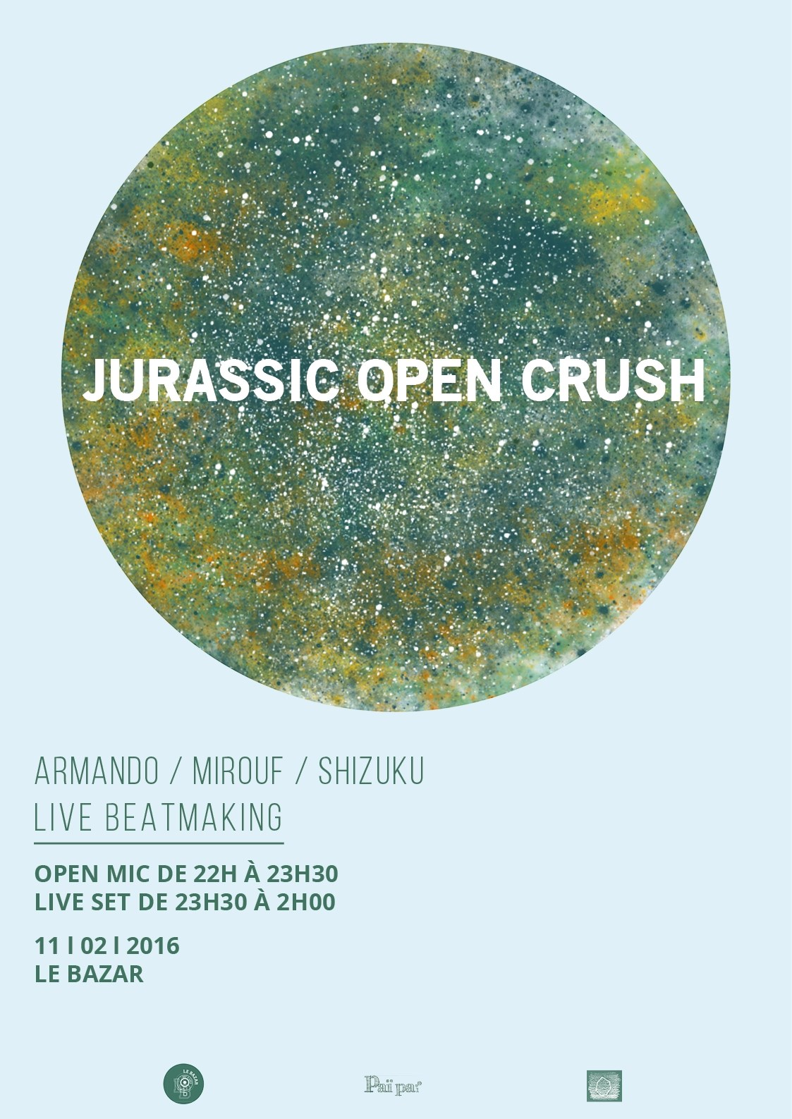 Jurassic Open Crush avec Open Mic et Live Beatmaking