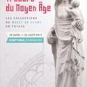 Trésors du Moyen Âge, les collections du musée de Cluny en voyage