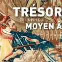 Exposition - Trésors de la fin du Moyen Âge