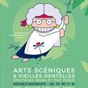« Arts scéniques & Vieilles dentelles » spectacle jeune, tout public