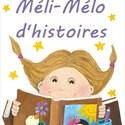 Méli-mélo d'histoires Les héros de l'école des loisirs