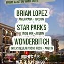 Brian Lopez + Star Parks + Wonderbitch