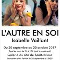 L'autre en soi, exposition d'Isabelle Vaillant