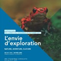 L'envie d'exploration. Nature, aventure, culture.