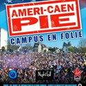 Ameri-Caen Pie : Campus en Folie