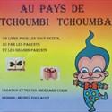 Dédicace du livre pour enfants « Au pays de Tchoumbi-Tchoumba »